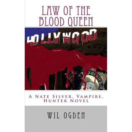Law of the Blood Queen: A Nate Silver, Vampire, Hunter, Novel - Becky's Law Halloween