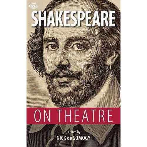 Shakespeare on Theatre