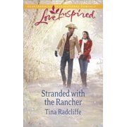 Stranded with the Rancher - eBook