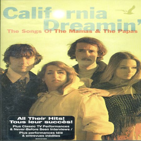 California Dreamin': The Songs of the Mamas and the Papas (The Mamas & The Papas Midnight Voyage)