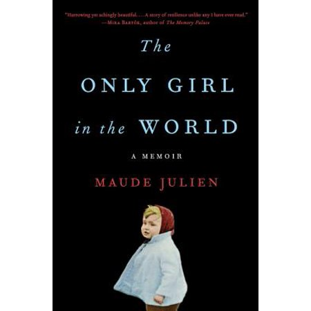 The Only Girl in the World : A Memoir (Hottest Black Girls In The World)