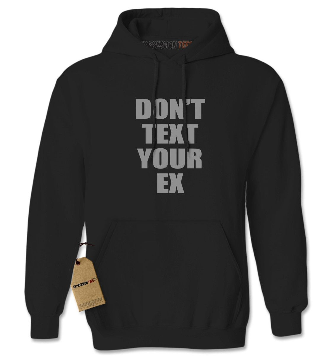 Don't Text Your Ex Funny Adult Hoodie Sweatshirt