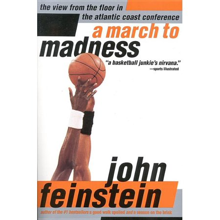A March to Madness : A View from the Floor in the Atlantic Coast Conference (Paperback)