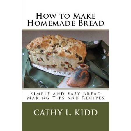 How to Make Homemade Bread : Simple and Easy Bread Making Tips and Recipes - Simple Homemade Halloween Cards