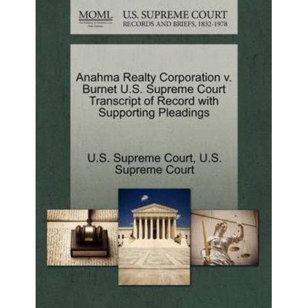 Anahma Realty Corporation V  Burnet U S  Supreme Court Transcript Of Record With Supporting Pleadings