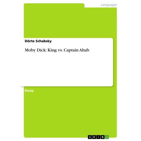 Moby Dick: King vs. Captain Ahab - eBook