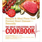 The Great Cholesterol Myth Cookbook