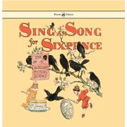 Sing a Song for Sixpence - Illustrated by Randolph Caldecott - eBook