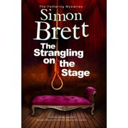 Fethering Mystery: The Strangling on the Stage (Paperback)