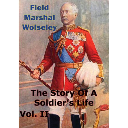The Story Of A Soldier's Life Vol. II - eBook