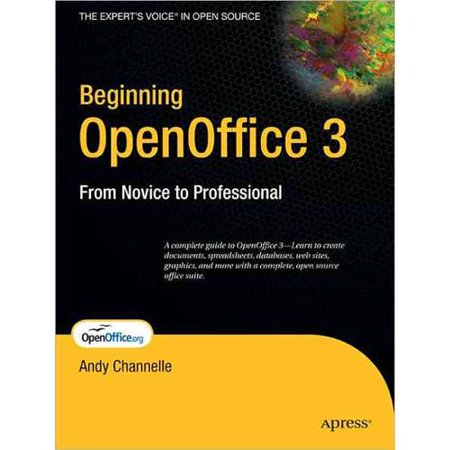 Beginning Openoffice 3  From Novice To Professional