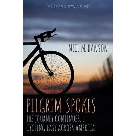 American Pilgrim - Pilgrim Spokes : Cycling East Across America