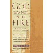 God Was Not in the Fire