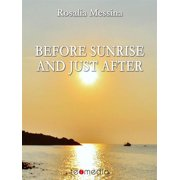 Before sunrise and just after - eBook