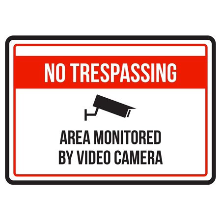 No Trespassing Area Monitored By Video Camera Business Commercial Warning Small Sign - 7.5 x (Best Small Home Business)