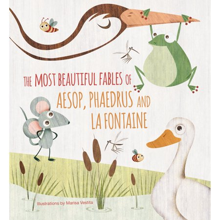 The Most Beautiful Fables of Aesop, Phaedrus and La