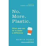 NO MORE PLASTIC WHAT YOU CAN DO TO MAKE