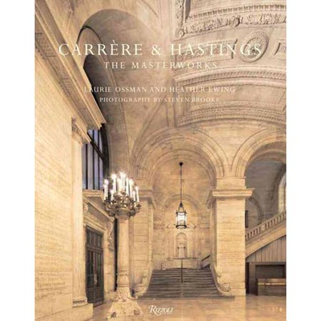 Carrere & Hastings: The Masterworks by