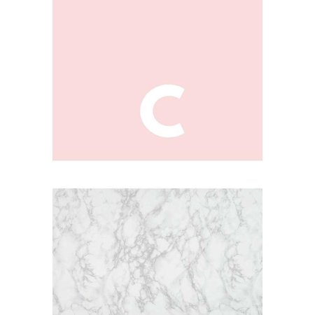 - C: Marble and Pink / Monogram Initial 'c' Notebook: (6 X 9) Diary, Daily Planner, Lined Journal for Writing, 100 Pages, Soft Cover (Paperback)