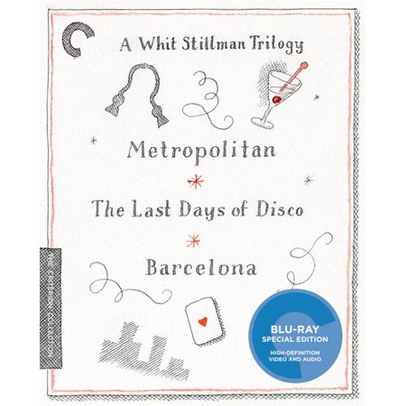A Whit Stillman Trilogy   Metropolitan   The Last Days Of Disco   Barcelona  Blu Ray