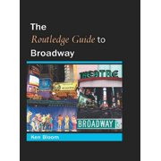 Routledge Guide to Broadway - eBook