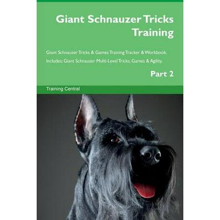 Giant Schnauzer Club - Giant Schnauzer Tricks Training Giant Schnauzer Tricks & Games Training Tracker & Workbook. Includes