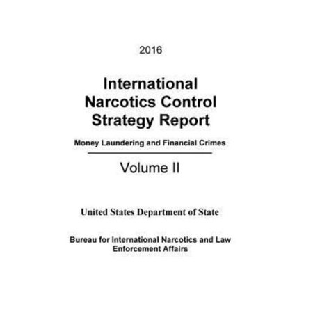 2016 International Narcotics Control Strategy Report   Money Laundering And Financial Crimes