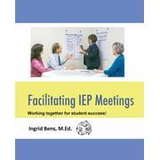 Facilitating IEP Meetings (Paperback)