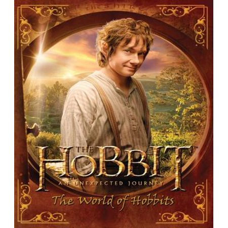 The Hobbit: An Unexpected Journey--The World of Hobbits -