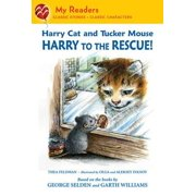 Harry Cat and Tucker Mouse: Harry to the Rescue! - eBook