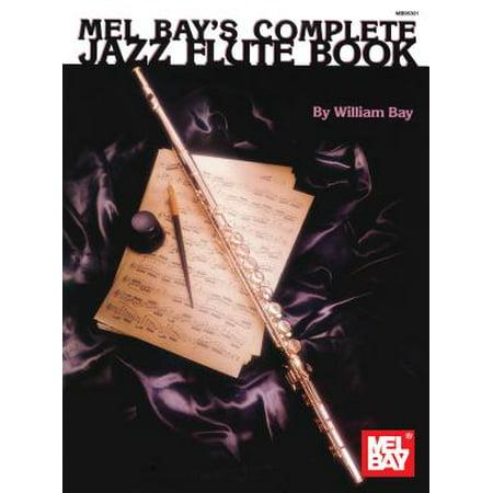 Complete Jazz Flute Book - Jazz World Music Flute