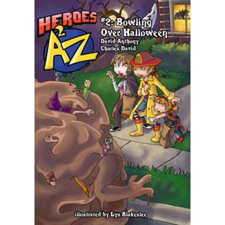Heroes A2Z #2: Bowling Over Halloween - eBook