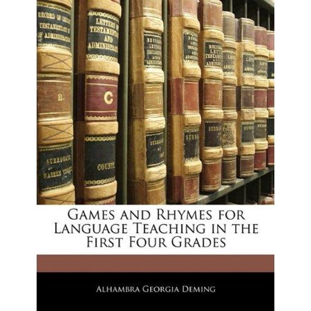 Games and Rhymes for Language Teaching in the First Four Grades