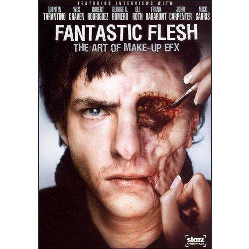 Fantastic Flesh: The Art Of Make-Up EFX (Anamorphic Widescreen)