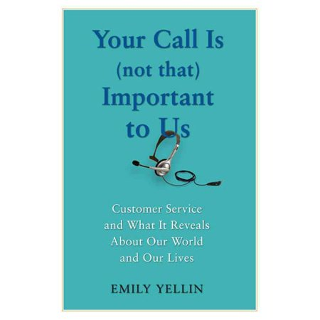 Your Call Is  Not That  Important To Us
