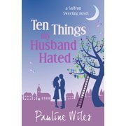 Saffron Sweeting: Ten Things My Husband Hated : a Saffron Sweeting novel (Series #4) (Paperback)