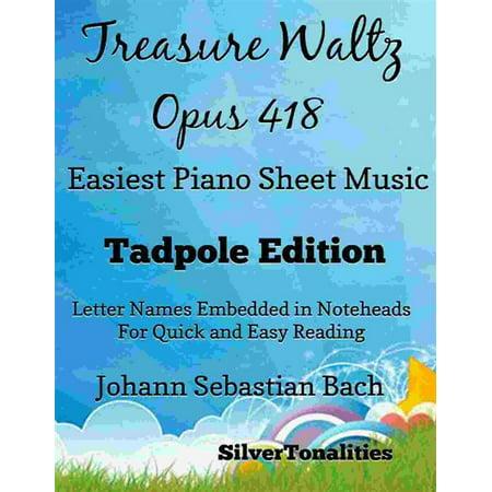 Treasure Box Piano (Treasure Waltz Opus 418 Easiest Piano Sheet Music Tadpole Edition - eBook)