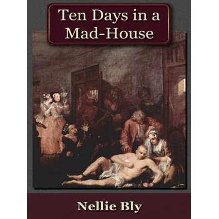 Ten Days in a Mad-House - eBook