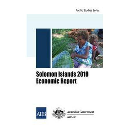 Solomon Islands 2010 Economic Report - eBook
