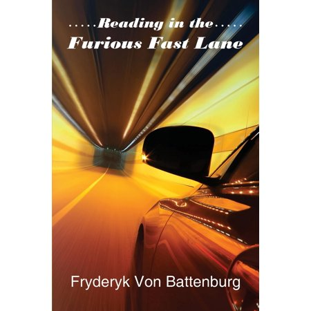 Reading in the Furious Fast Lane - eBook (Roman In Fast And Furious Real Name)
