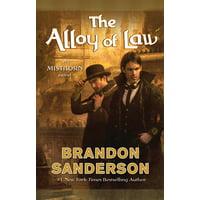 The Alloy of Law : A Mistborn Novel