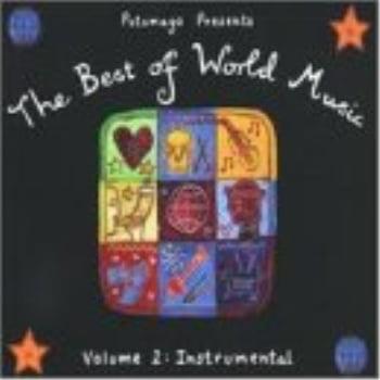putumayo presents the best of world music, vol. 2:
