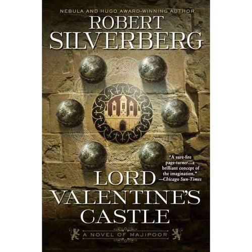 Lord Valentine's Castle: A Novel of Majipoor
