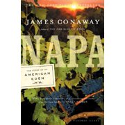 Napa : The Story of an American Eden