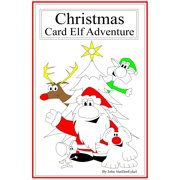Christmas Card Elf Adventure - eBook