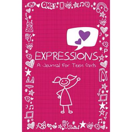 Expressions : A Journal for Teen Girls - Journals For Girls