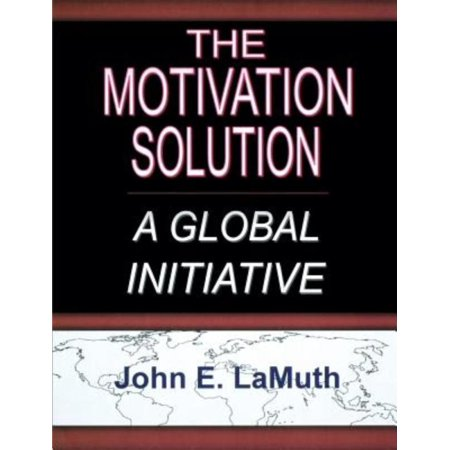 The Motivation Solution  A Global Initiative