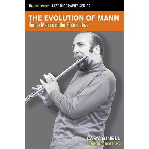 The Evolution of Mann: Herbie Mann & the Flute in Jazz