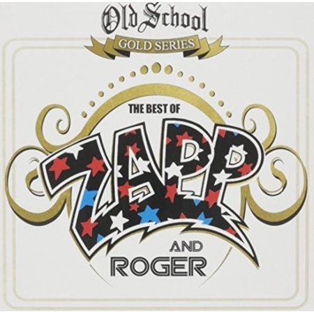 Old School Gold Series the Best of Zapp & Roger (Best Old School House Music)