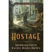 Hostage, The Change #2 - eBook